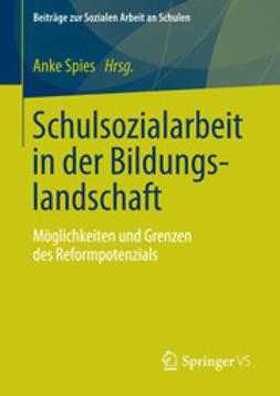 Spies, Anke - Schulsozialarbeit in der Bildungslandschaft, e-bok