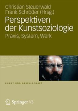 Steuerwald, Christian - Perspektiven der Kunstsoziologie, ebook