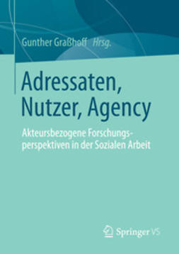 Graßhoff, Gunther - Adressaten, Nutzer, Agency, e-kirja