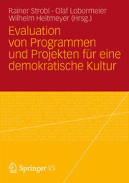 Strobl, Rainer - Evaluation von Programmen und Projekten für eine demokratische Kultur, ebook
