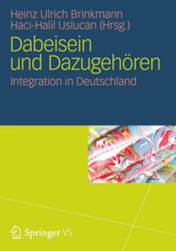 Brinkmann, Heinz Ulrich - Dabeisein und Dazugehören, ebook