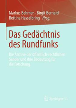 Behmer, Markus - Das Gedächtnis des Rundfunks, e-bok