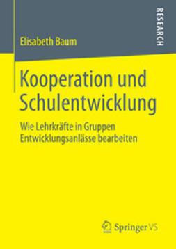 Baum, Elisabeth - Kooperation und Schulentwicklung, ebook