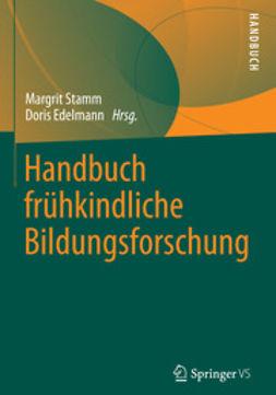 Stamm, Margrit - Handbuch frühkindliche Bildungsforschung, ebook