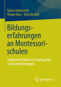 Liebenwein, Sylva - Bildungserfahrungen an Montessorischulen, ebook