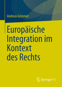 Grimmel, Andreas - Europäische Integration im Kontext des Rechts, ebook