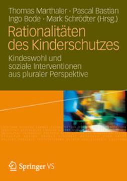 Marthaler, Thomas - Rationalitäten des Kinderschutzes, ebook