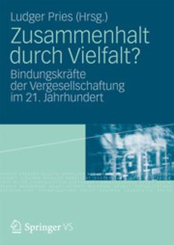 Pries, Ludger - Zusammenhalt durch Vielfalt?, ebook