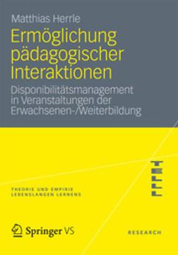 Herrle, Matthias - Ermöglichung pädagogischer Interaktionen, ebook