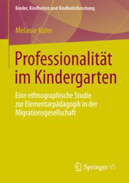 Kuhn, Melanie - Professionalität im Kindergarten, ebook