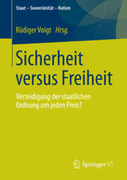 Voigt, Rüdiger - Sicherheit versus Freiheit, ebook