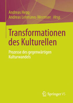 Hepp, Andreas - Transformationen des Kulturellen, ebook