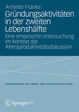 Franke, Annette - Gründungsaktivitäten in der zweiten Lebenshälfte, ebook