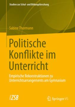 Thormann, Sabine - Politische Konflikte im Unterricht, ebook