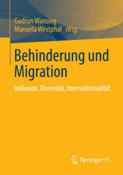 Wansing, Gudrun - Behinderung und Migration, ebook