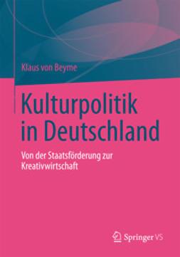 Beyme, Klaus von - Kulturpolitik in Deutschland, ebook