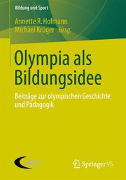 Hofmann, Annette R. - Olympia als Bildungsidee, ebook