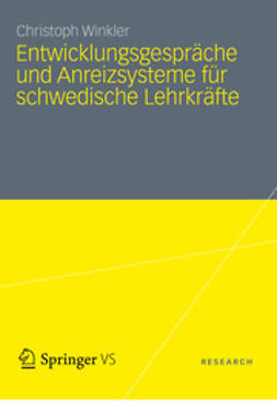 Winkler, Christoph - Entwicklungsgespräche und Anreizsysteme für schwedische Lehrkräfte, e-bok