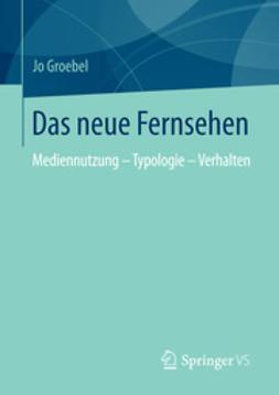 Groebel, Jo - Das neue Fernsehen, ebook