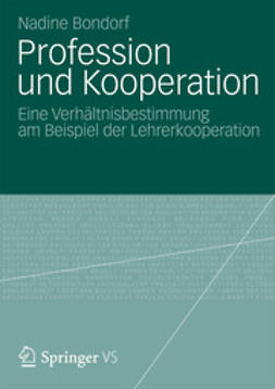 Bondorf, Nadine - Profession und Kooperation, ebook