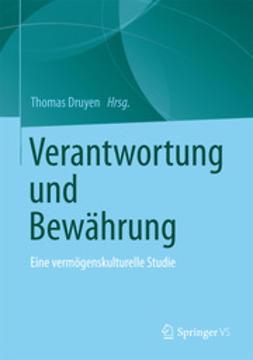 Druyen, Thomas - Verantwortung und Bewährung, ebook
