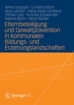 Grossart, Anne - Elternbeteiligung und Gewaltprävention in kommunalen Bildungs- und Erziehungslandschaften, ebook