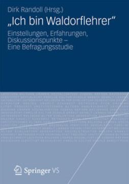 "Randoll, Dirk - ""Ich bin Waldorflehrer"", ebook"