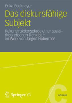 Edelmayer, Erika - Das diskursfähige Subjekt, ebook