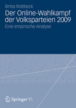 Rottbeck, Britta - Der Online-Wahlkampf der Volksparteien 2009, ebook