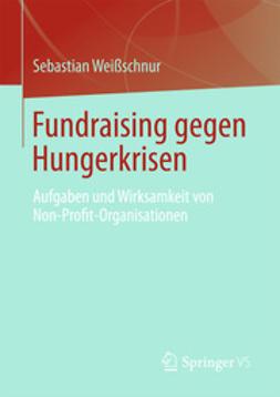 Weißschnur, Sebastian - Fundraising gegen Hungerkrisen, ebook