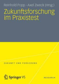 Zweck, Axel - Zukunftsforschung im Praxistest, ebook
