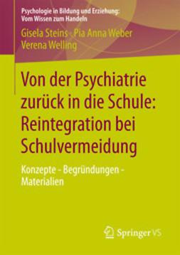 Steins, Gisela - Von der Psychiatrie zurück in die Schule: Reintegration bei Schulvermeidung, ebook