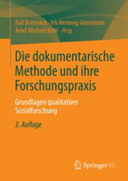 Bohnsack, Ralf - Die dokumentarische Methode und ihre Forschungspraxis, ebook
