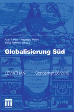 Paul, Axel T. - Globalisierung Süd, ebook