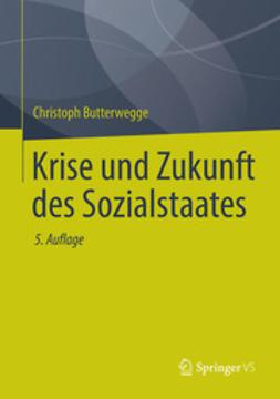 Butterwegge, Christoph - Krise und Zukunft des Sozialstaates, ebook