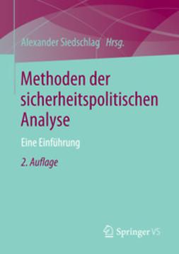 Siedschlag, Alexander - Methoden der sicherheitspolitischen Analyse, ebook