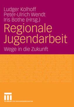 Kolhoff, Ludger - Regionale Jugendarbeit, ebook