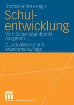 Rihm, Thomas - Schulentwicklung, ebook