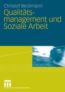 Beckmann, Christof - Qualitätsmanagement und Soziale Arbeit, ebook