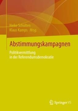 Scholten, Heike - Abstimmungskampagnen, ebook