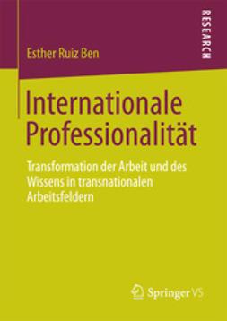 Ben, Esther Ruiz - Internationale Professionalität, e-kirja