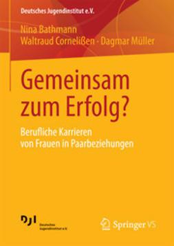 Bathmann, Nina - Gemeinsam zum Erfolg?, ebook