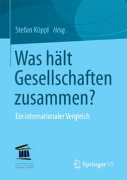 Köppl, Stefan - Was hält Gesellschaften zusammen?, ebook
