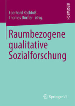Rothfuß, Eberhard - Raumbezogene qualitative Sozialforschung, ebook