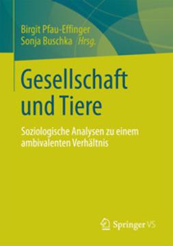 Pfau-Effinger, Birgit - Gesellschaft und Tiere, ebook