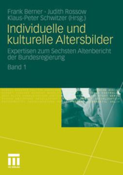 Berner, Frank - Individuelle und kulturelle Altersbilder, ebook