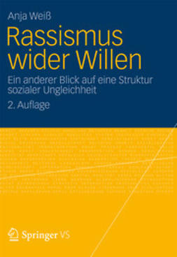 Weiß, Anja - Rassismus wider Willen, ebook
