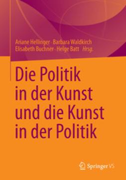 Hellinger, Ariane - Die Politik in der Kunst und die Kunst in der Politik, ebook