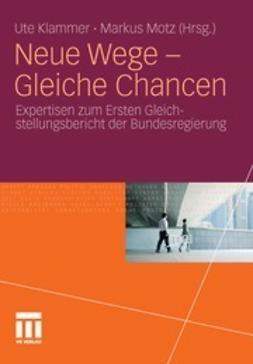 Klammer, Ute - Neue Wege – Gleiche Chancen, ebook
