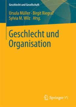 Müller, Ursula - Geschlecht und Organisation, ebook